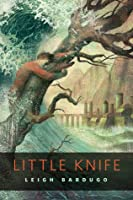 Little Knife (The Grisha, #2.6)