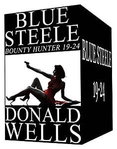 Blue Steele - Bounty Hunter 19-24