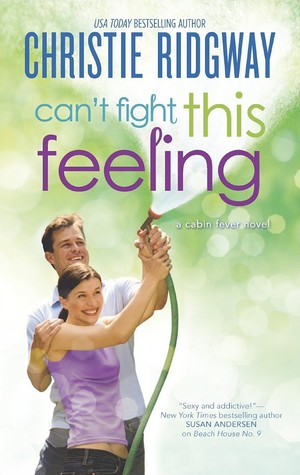 Can't Fight This Feeling (Cabin Fever, #3)