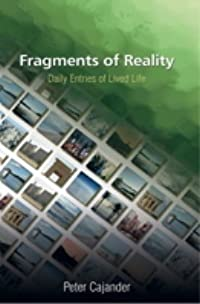 Fragments of Reality: Daily Entries of Lived Life