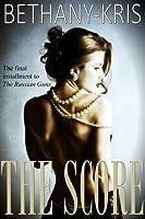 The Score (The Russian Guns, #3)