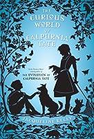 The Curious World of Calpurnia Tate (Calpurnia Tate, #2)