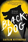 Black Dog by Caitlin Kittredge