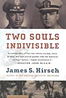 two souls indivisible How two vietnam pows, one white and one black, formed an unexpected friendship that saved them both: a moving story —john mccain fred cherry was one of the few.