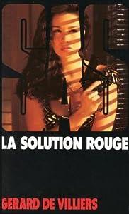 La Solution Rouge (SAS #102)
