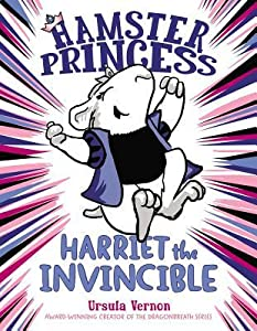 Harriet the Invincible (Hamster Princess, #1)