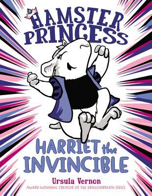 Harriet the Invincible by Ursula Vernon