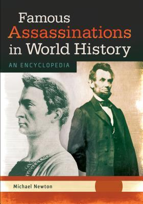 Famous-Assassinations-in-World-History-An-Encyclopedia