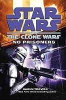 Star Wars Clone Wars No Prisoners