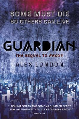 Guardian Proxy 2 By Alex London