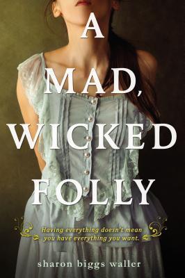 A Mad, Wicked Folly