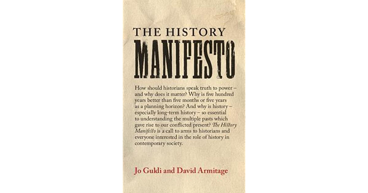 Does Identifying Armitage As Original >> The History Manifesto By David Armitage