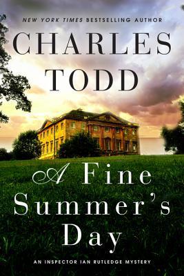A Fine Summer's Day (Inspector Ian Rutledge, #17)