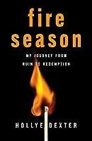 Fire Season: A Memoir