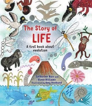 The Story of Life: A First Book about Evolution