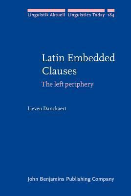 Latin Embedded Clauses - The left periphery