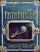 TodHunter Moon, Book One: PathFinder