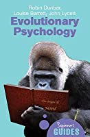 Evolutionary Psychology (Beginner's Guides)