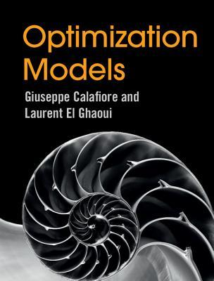 Optimization Models by Giuseppe Calafiore
