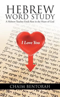 Hebrew Word Study: A Hebrew Teacher Finds Rest in the Heart