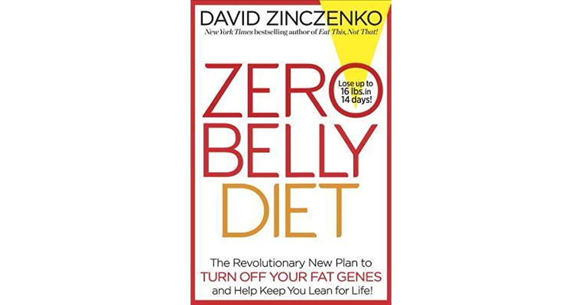 Zero belly diet the revolutionary new plan to turn off for Plan belley