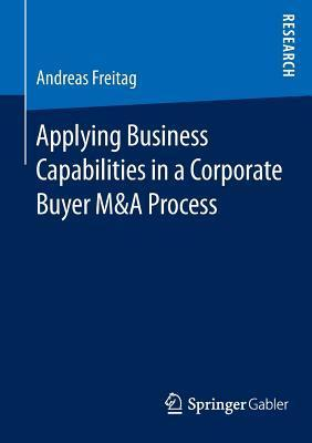 Applying Business Capabilities in a Corporate Buyer M&A Process