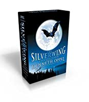 The Silverwing Collection: Silverwing; Sunwing; Firewing