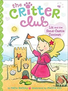 Liz and the Sand Castle Contest (The Critter Club, #11)