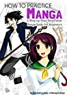 How To Draw Manga: A Step By Step Illustrated Manga Drawing Guide For Beginners