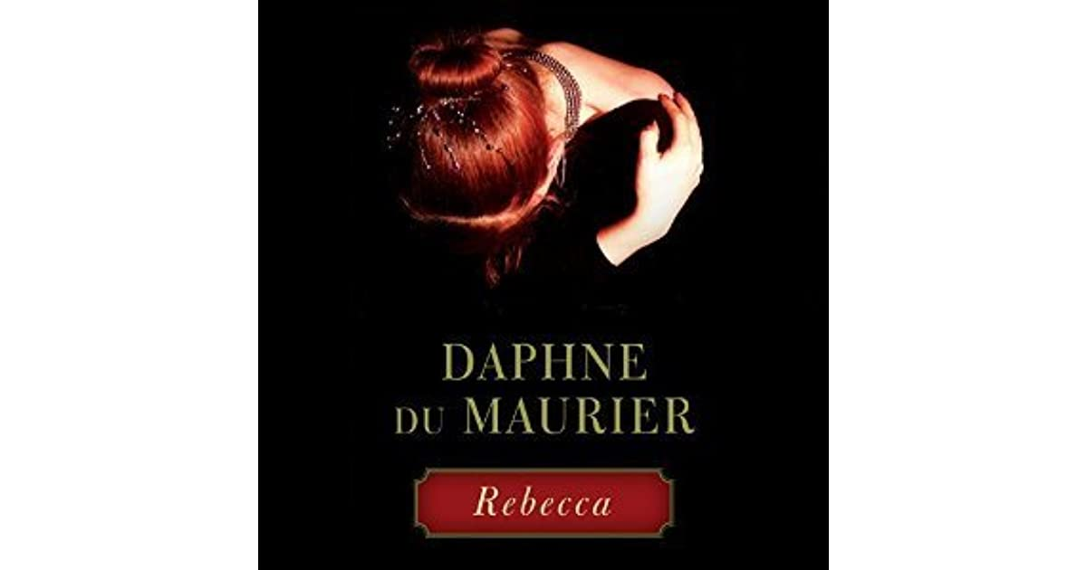an analysis of characters in rebecca by daphne du maurier