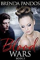 Blood Wars 3 (Talisman Serials)