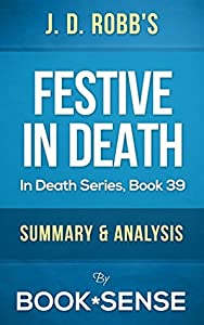 Festive in Death: by JD Robb | Summary & Analysis