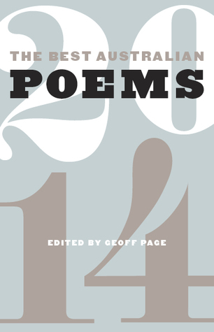 The Best Australian Poems 2014 by Geoff Page