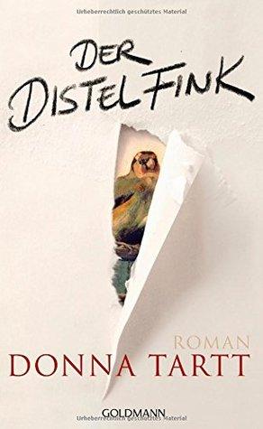 Der Distelfink by Donna Tartt