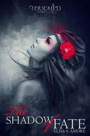 The Shadow of Fate (Touched, #0.5)