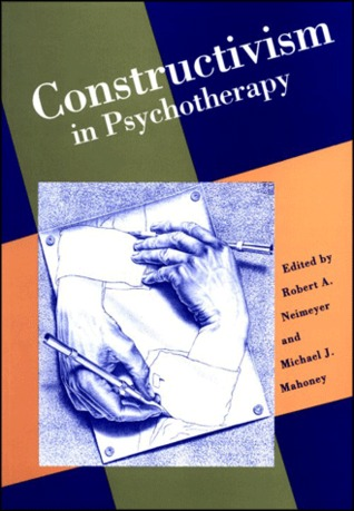 Constructivist Psychotherapy: Distinctive Features
