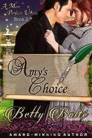 Amy's Choice (A More Perfect Union, #2)