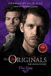 The Loss (The Originals, #2)