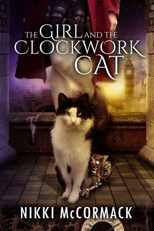 The Girl and the Clockwork Cat (Clockwork Enterprises, #1)