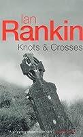 Knots & Crosses (Inspector Rebus, #1)