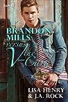 Brandon Mills versus the V-Card by Lisa Henry