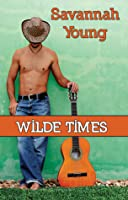 Wilde Times (Old Town Country Romance, #4)
