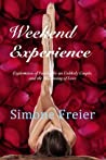 Weekend Experience: Exploration of Fetishes and the Flowering of Love in an Unlikely Couple
