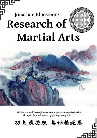 Research of Martial Arts by Jonathan Bluestein