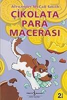 Çikolata Para Macerası