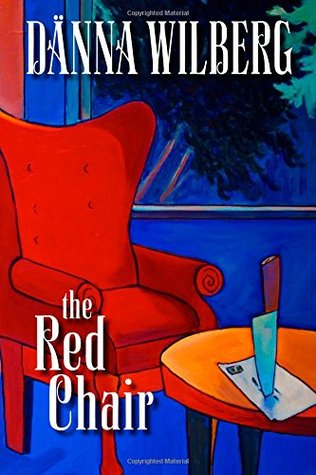 The Red Chair: Literary Edition with Book Group Discussion Questions