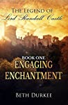 Engaging Enchantment (The Legend of Lord Randall Castle Book 7)