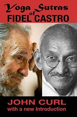 Yoga Sutras of Fidel Castro