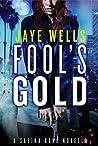 Fool's Gold (Sabina Kane, #0.5)