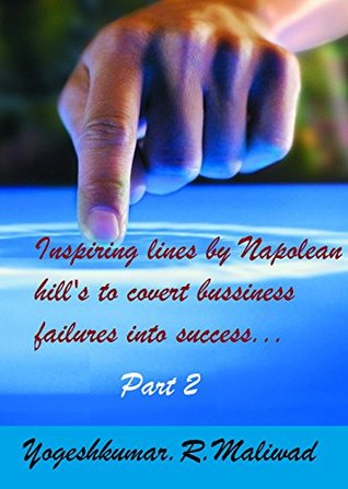 Inspiring lines by Napoleon Hills to Convert Bussiness Failure into Success.-1